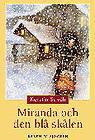 Miranda och den blå skålen (Miranda, #2)