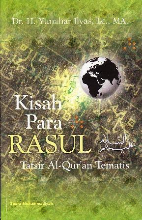 Kisah Para Rasul: Tafsir Al-Qur'an Tematis