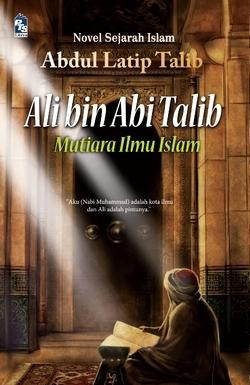 Ali bin Abi Talib: Mutiara Ilmu Islam