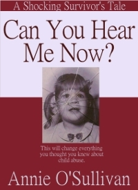 Can You Hear Me Now? by Annie O'Sullivan