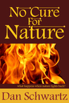 No Cure For Nature