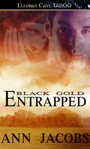 Entrapped (Black Gold, #6)