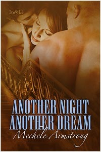 Another Night, Another Dream by Mechele Armstrong