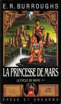 Une Princesse de Mars (Le Cycle de Mars, #1)