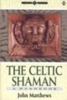 The Celtic Shaman...
