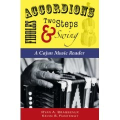 Accordians, Fiddles, Two Step & Swing: A Cajun Music Reader