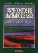 Onze Contos de Machado de Assis: Textos Integrais