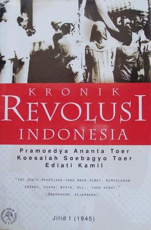 Kronik Revolusi Indonesia Jilid I