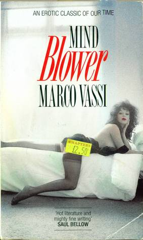 Mind Blower by Marco Vassi