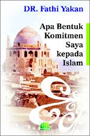 Apa Bentuk Komitmen Saya kepada Islam