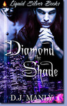 Diamond in the Shade 1