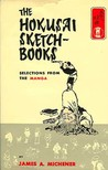 The Hokusai Sketchbooks: Selections from the Manga