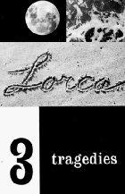3 Tragedies by Federico García Lorca