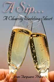 A Sip: A Charity Wedding Short- Epithalmion