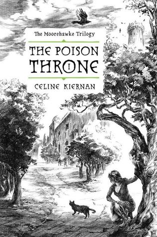 The Poison Throne (The Moorehawke Trilog...