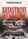 Katastrofi Mendunia: Marxisma Leninisma Stalinisma Maoisma Narkoba