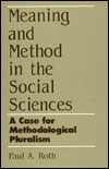 Meaning and Method in the Social Sciences: A Case for Methodological Pluralism