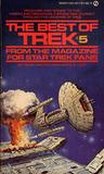 The Best of Trek: From the Magazine for Star Trek Fans (Best of Trek, #5)