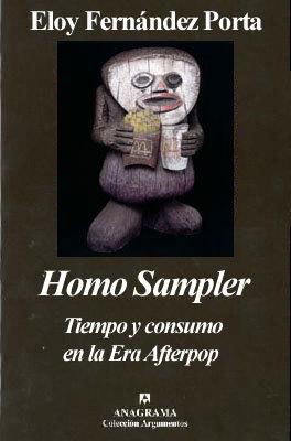 Homo Sampler: Tiempo y consumo en la Era Afterpop