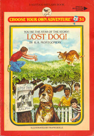 Lost Dog! (Choose Your Own Adventure: Young Readers, #31)