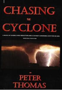 Chasing The Cyclone A Father's Unending Love For His Son by Peter  Thomas