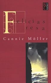 Felicias resa (Felicia, #2)