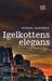 Igelkottens elegans by Muriel Barbery