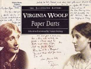 Paper Darts: The Letters of Virginia Woolf