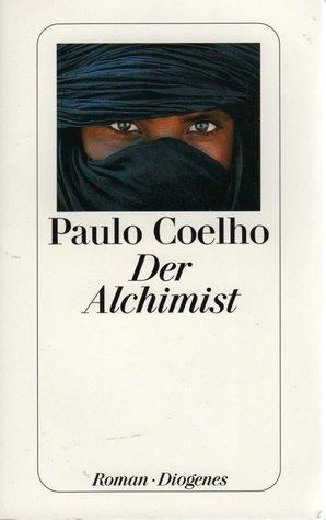 Der Alchimist by Paulo Coelho