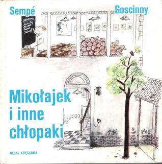 Ebook Mikołajek I Inne Chłopaki Pdf By René Goscinny Download For Free