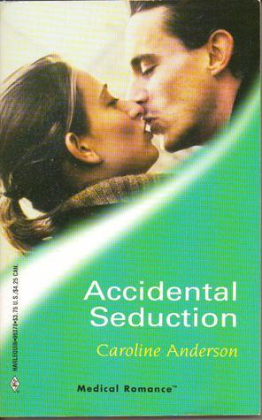 Accidental Seduction