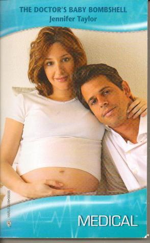 The Doctor's Baby Bombshell (Harlequin Medical Romance 394)(Dalverston Weddings)