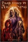 Awakening (Dark Elves #6)