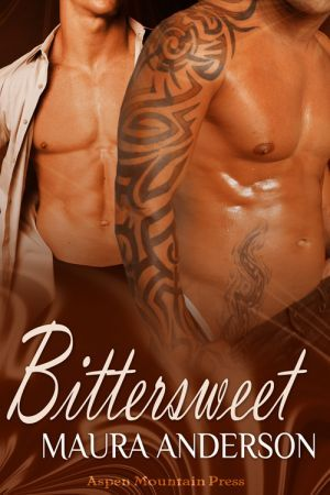 Bittersweet by Maura Anderson
