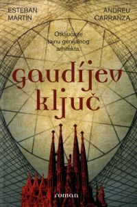 Ebook Gaudijev ključ by Esteban Martín read!