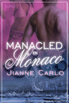 Manacled in Monaco (Mediterranean Mambo #1)