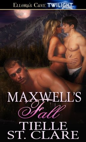 Maxwell's Fall by Tielle St. Clare