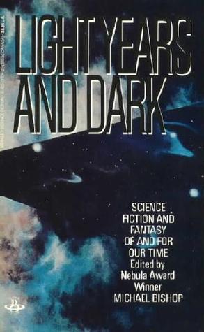 Light Years and Dark