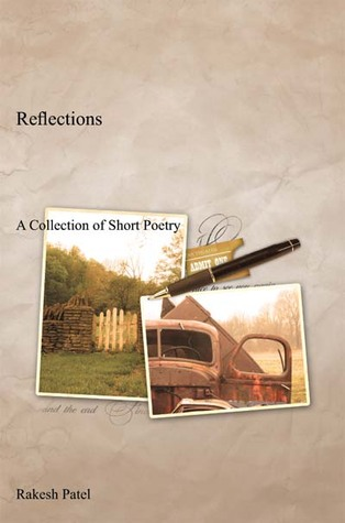 Reflections: A Collection of Short Poetry