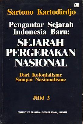 Pengantar Sejarah Indonesia Baru: Sejarah Pergerakan Nasional