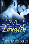 Love & Loyalty(Faith, Love, & Devotion, #2)
