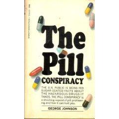 The Pill Conspiracy