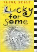 Lucky For Some by Fleur Beale