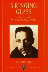 a-ringing-glass-the-life-of-rainer-maria-rilke