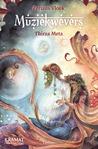 Muziekwevers by Thirza Meta