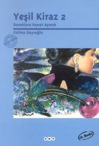 [Ebook] Yeşil Kiraz 2 (Yeşil Kiraz, #2)  By Gülten Dayıoğlu – Sunkgirls.info