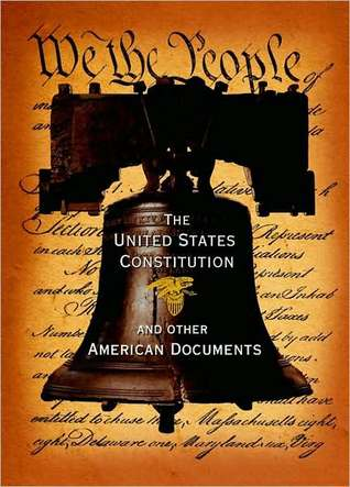 The United States Constitution and Other American Documents