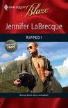 Ripped! (Uniformly Hot!, #10) (Harlequin Blaze #499)