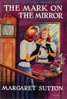 The Mark on the Mirror (Judy Bolton Mysteries, #15)