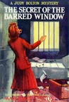 The Secret of the Barred Window (Judy Bolton Mysteries, #16)